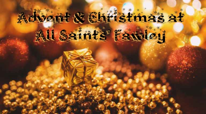 Advent & Christmas at All Saints' Fawley 2019