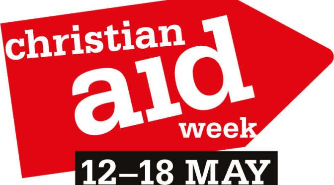 Christian Aid Week 12th-18th of May